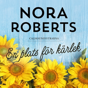 En plats för kärlek (ljudbok) av Nora Roberts