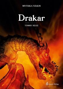Mytiska väsen - Drakar (e-bok) av Tommy Heisz