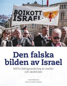 Den falska bilden av Israel: MIFF:s faktagransk