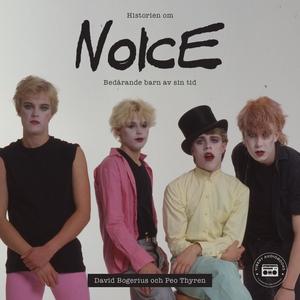 Historien om Noice - Bedårande barn av sin tid