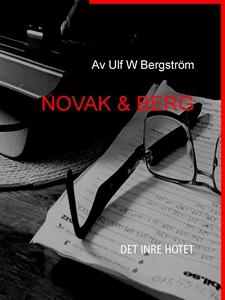 NOVAK & BERG: DET INRE HOTET (e-bok) av Ulf Ber
