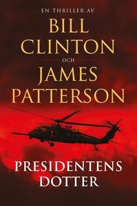 Presidentens dotter (e-bok) av James Patterson,