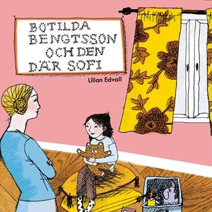 Botilda Bengtsson och den där Sofi (ljudbok) av