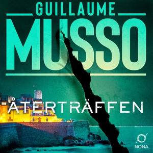 Återträffen (ljudbok) av Guillaume Musso