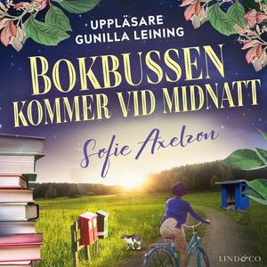 Bokbussen kommer vid midnatt (ljudbok) av Sofie