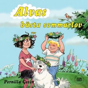 Alva 12 - Alvas bästa sommarlov (ljudbok) av Pe