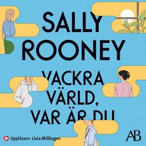 Vackra värld, var är du (ljudbok) av Sally Roon