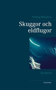 Skuggor och eldflugor: Reviderad (e-bok) av Pre