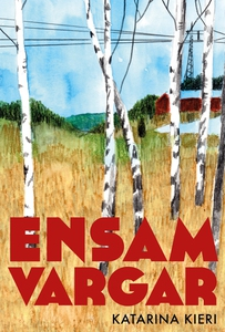 Ensamvargar (e-bok) av Katarina Kieri