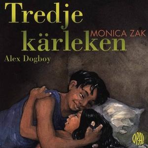 Tredje kärleken (ljudbok) av Monica Zak