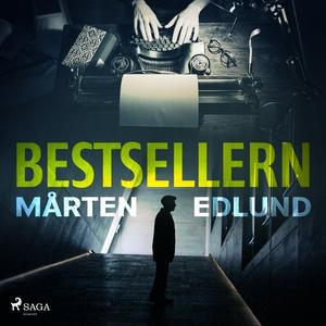 Bestsellern (ljudbok) av Mårten Edlund