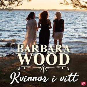 Kvinnor i vitt (ljudbok) av Barbara Wood