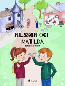 Nilsson och Matilda (e-bok) av Gunvor Håkansson