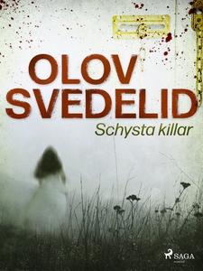 Schysta killar (e-bok) av Olov Svedelid