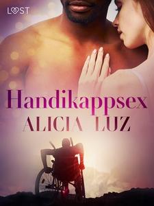 Handikappsex - erotisk novell (e-bok) av Alicia