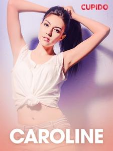 Caroline – erotisk novell (e-bok) av Cupido