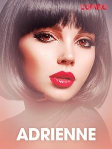 Adrienne – erotisk novell (e-bok) av Cupido