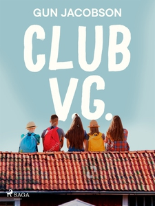 Club V.G. (e-bok) av Gun Jacobson