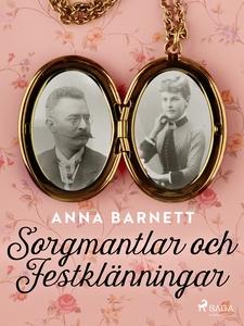 Sorgmantlar och Festklänningar (e-bok) av Anna