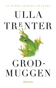 Grodmuggen (e-bok) av Ulla Trenter