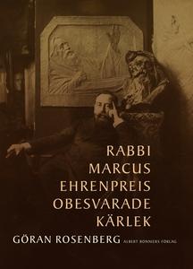 Rabbi Marcus Ehrenpreis obesvarade kärlek (e-bo