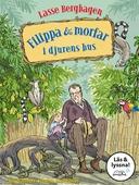 Filippa & morfar i djurens hus (Läs & lyssna)