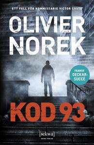 Kod 93 (e-bok) av Olivier Norek
