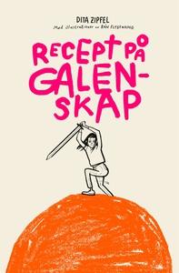 Recept på galenskap (e-bok) av Dita Zipfel