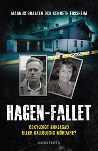 Hagen-fallet : Oskyldigt anklagad eller kallblo