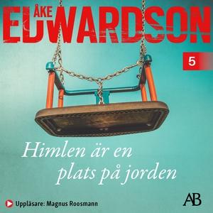 Himlen är en plats på jorden (ljudbok) av Åke E