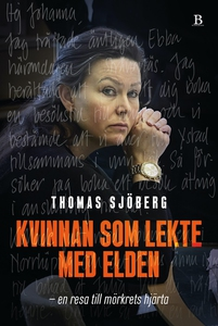 Kvinnan som lekte med elden (e-bok) av Thomas S