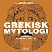 Grekisk mytologi - Antikens gudar och hjältar