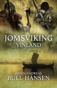 Jomsviking - Vinland (e-bok) av Bjørn Andreas B