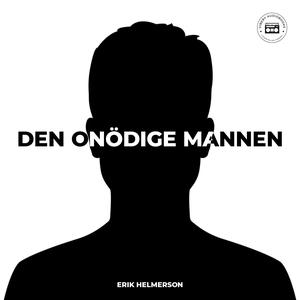 Den onödige mannen (ljudbok) av Erik Helmersson