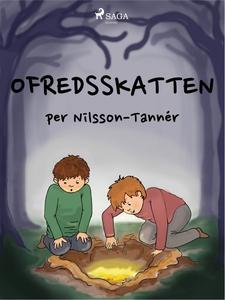 Ofredsskatten (e-bok) av Per Nilsson-Tannér