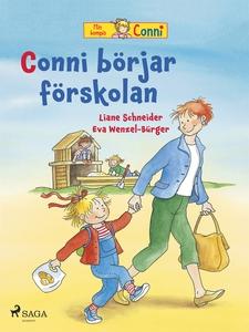 Conni börjar förskolan (e-bok) av Liane Schneid