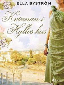 Kvinnan i Hyllos hus (e-bok) av Ella Byström