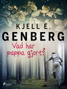 Vad har pappa gjort? (e-bok) av Kjell E. Genber