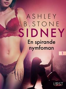 Sidney 1: En spirande nymfoman – erotisk novell