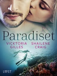 Paradiset - erotisk novell (e-bok) av Shailene