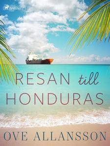 Resan till Honduras (e-bok) av Ove Allansson