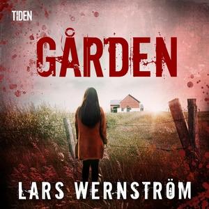 Gården (ljudbok) av Lars Wernström