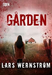 Gården (e-bok) av Lars Wernström