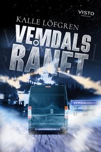 Vemdalsrånet (e-bok) av Kalle Löfgren