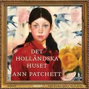 Det holländska huset (ljudbok) av Ann Patchett