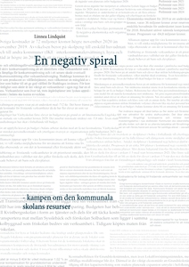 En negativ spiral: kampen om den kommunala skol