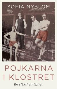Pojkarna i klostret (e-bok) av Sofia Nyblom