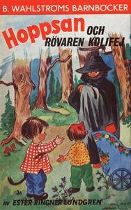 Hoppsan och rövaren Kolifej (e-bok) av Ester Ri