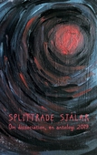 Splittrade själar: Om dissociation - en antologi 2019