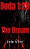 Boda 1:26 The Dream: The Boda 1:26 Trilogy
